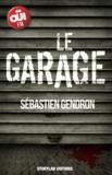 Sébastien Gendron - Le garage.