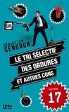 Sébastien Gendron - Le tri sélectif des ordures et autres cons - épisode 17.