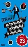 Sébastien Gendron - Le tri sélectif des ordures et autres cons - épisode 23.