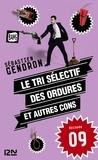 Sébastien Gendron - Le tri sélectif des ordures et autres cons - épisode 9.