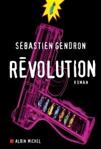 Sébastien Gendron - Révolution.