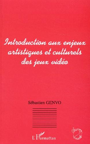 Sébastien Genvo - Introduction aux enjeux artistiques et culturels des jeux vidéo.