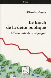 Le krach de la dette publique - Léconomie de surépargne.pdf