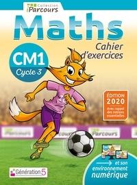 Sébastien Hache et Katia Hache - Maths CM1 iParcours - Cahier d'exercices.