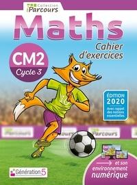 Sébastien Hache et Katia Hache - Maths CM2 iParcours - Cahier d'exercices.