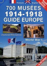 Sébastien Hervouet - Guide Europe 700 musées 1914-1918.