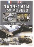 Sébastien Hervouet - Guide Europe 750 musées 1914-1918.