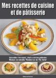 Sébastien Hervouet - Mes recettes de cuisine et de pâtisserie.