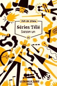 Sébastien Hubier et Emmanuel Le Vagueresse - Séries télé : saison un.