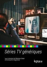 Sébastien Hubier et Vagueresse emmanuel Le - Séries TV génériques.