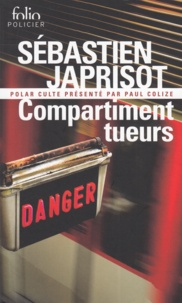 Sébastien Japrisot - Compartiment tueurs.