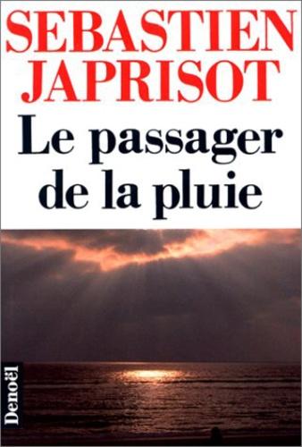 Sébastien Japrisot - Le passager de la pluie.
