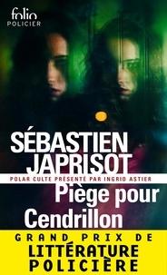 Sébastien Japrisot - Piège pour Cendrillon.