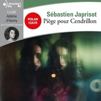 Sébastien Japrisot et Adeline d'Hermy - Piège pour Cendrillon.