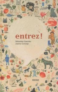 Sébastien Joanniez et Joanna Concejo - Entrez !.