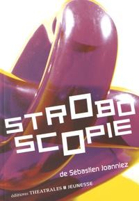 Sébastien Joanniez - Stroboscopie.