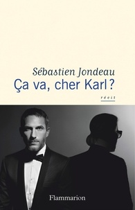 Sébastien Jondeau - Ca va, cher Karl ?.
