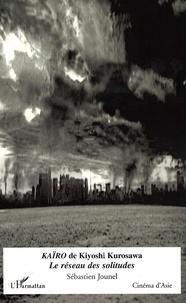 Galabria.be Kaïro de Kiyoshi Kurosawa - Le réseau des solitudes Image