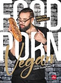 Sébastien Kardinal - Food Porn Vegan.