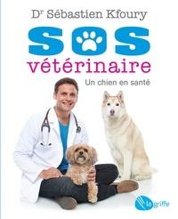 Sébastien Kfoury - SOS vétérinaire - Un chien en santé.