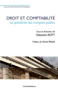 Sébastien Kott - Droit et comptabilité - La spécificité des comptes publics.
