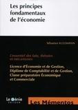 Sébastien Kulemann - Les principes fondamentaux de l'économie - L'essentiel des faits, théories et mécanismes.