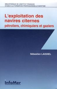Lexploitation des navires citernes - Pétroliers, chimiques et gaziers.pdf