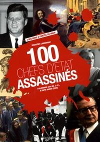 Sébastien Landemont - 100 chefs d'Etat assassinés.