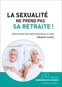 Deedr.fr La sexualité ne prend pas sa retraite! - Redécouvrir son corps pour mieux le vivre Image