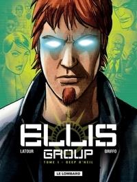 Sébastien Latour - Ellis group Tome 1 : Deep O'Neil.
