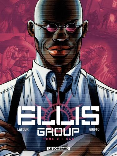 Ellis group Tome 2 - Sax - 9782803639564 - 5,99 €