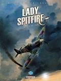Sébastien Latour et  Maza - Lady Spitfire Tome 1 : La fille de l'air.