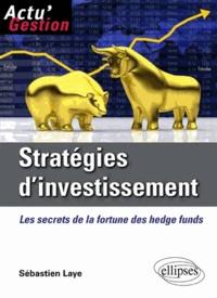 Stratégies dinvestissement - Les secrets de la fortune des hedge funds.pdf