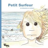 Sébastien Le Vaillant - Petit surfeur.