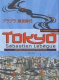 Sébastien Lebègue - Passeport pour Tokyo - Déambulation sous Tokyo Jidai.