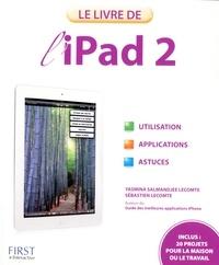 Sébastien Lecomte et Yasmina Lecomte - Le livre de l'iPad 2.