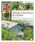 Sébastien Levret - Hôtels à insectes & ruches - Cultiver la biodiversité au jardin.
