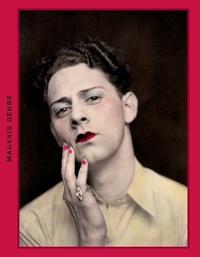 Sébastien Lifshitz - Mauvais genre - Les travestis à travers un siècle de photographie amateur.