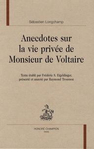 Galabria.be Anecdotes sur la vie privée de Monsieur de Voltaire Image