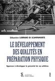 Sébastien Lubrano di Scampamorte - Le développement des qualités en préparation physique.