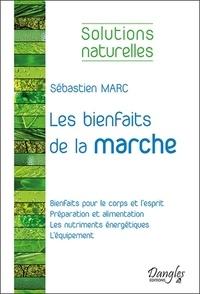 Sébastien Marc et Jean-Luc Darrigol - Les bienfaits de la marche.