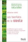 Sébastien Marc - Les bienfaits de la sieste.