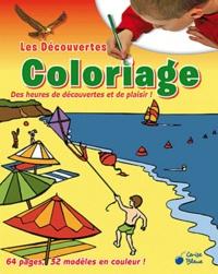 Sébastien Martin - Les découvertes Coloriage - Des heures de découvertes et de plaisir.