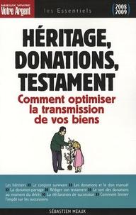 Héritage, donations, testament - Les règles à connaître pour optimiser la transmission de vos biens.pdf