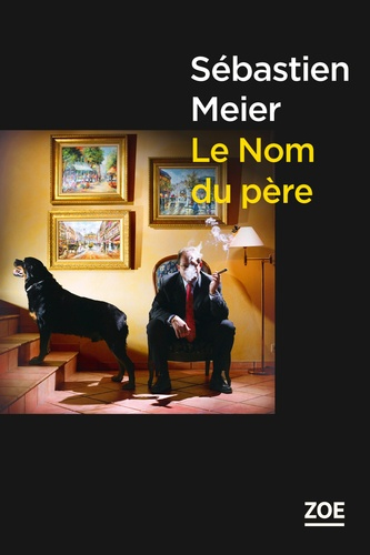 Sébastien Meier - Le Nom du père.