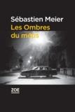 Sébastien Meier - Les Ombres du métis.