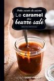 Sébastien Merdrignac - Petits secrets de cuisine - Caramel au beurre salé.