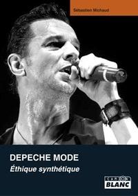 Sébastien Michaud - Depeche Mode - Ethique synthétique.