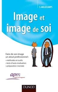 Sébastien Millécamps - Image et image de soi - Faire de son image un atout professionnel.