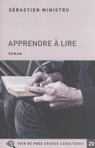 Sébastien Ministru - Apprendre à lire.